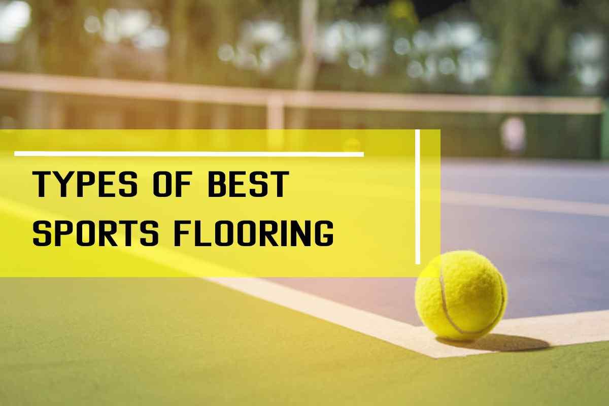 Types of best sports flooring