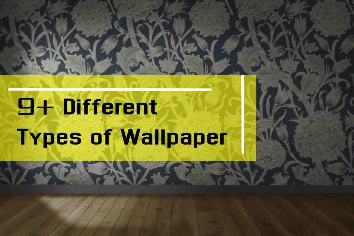 9+ Different Types of Wallpaper